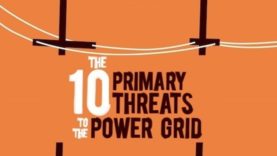 10 Primary Threats to the Power Grid