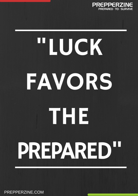 LUCK FAVOURS THE PREPARED