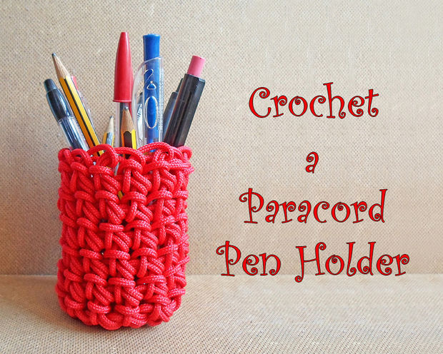 Paracord Crochet Pen Holder