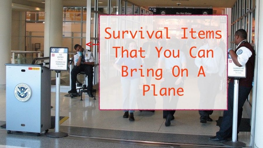 Taking Survival Items on an Airplane